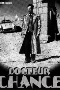 Affiche du film : Docteur chance