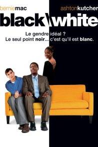 Affiche du film : Black / white