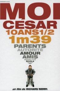 Affiche du film : Moi Cesar, 10 Ans 1/2, 1m39