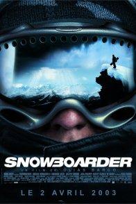 Affiche du film : Snowboarder