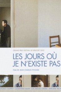 Affiche du film : Les jours ou je n'existe pas