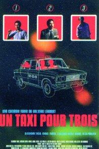 Affiche du film : Un taxi pour trois
