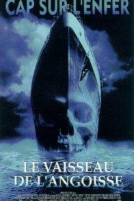 Affiche du film : Le vaisseau de l'angoisse