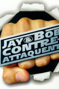 Affiche du film : Jay & Bob contre-attaquent