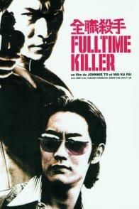 Affiche du film : Fulltime killer