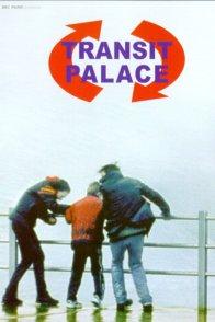 Affiche du film : Transit palace