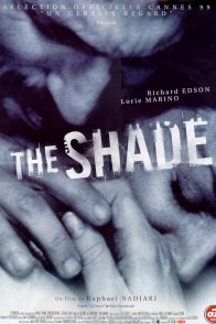 Affiche du film : The shade