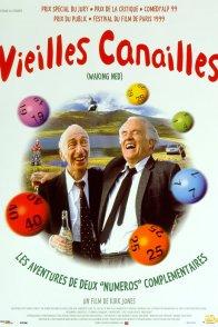 Affiche du film : Vieilles canailles