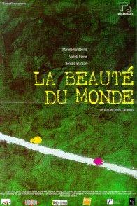 Affiche du film : La beaute du monde