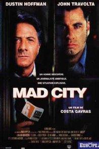 Affiche du film : Mad city
