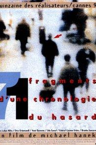Affiche du film : 71 fragments d'une chronologie du hasard