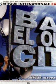 Affiche du film : Bab el oued city