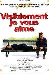 Affiche du film : Visiblement je vous aime