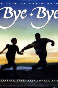 Affiche du film : Bye bye