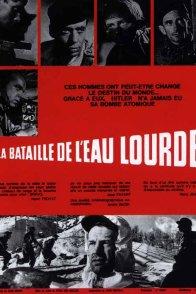 Affiche du film : La bataille de l'eau lourde