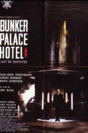 background picture for movie Bunker Palace Hôtel