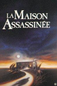 Affiche du film : La maison assassinee