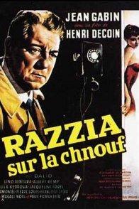Affiche du film : Razzia sur la chnouf