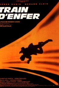 Affiche du film : Train d'enfer