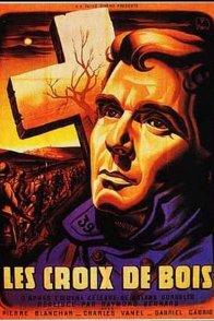 Affiche du film : Les Croix de bois