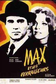 Affiche du film : Max et les ferrailleurs