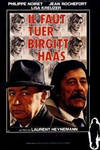 Affiche du film : Il faut tuer Birgitt Haas