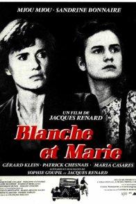 Affiche du film : Blanche et marie