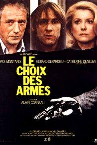 Affiche du film : Le choix des armes