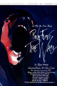 Affiche du film : Pink floyd the wall