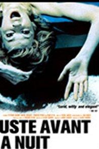 Affiche du film : Juste avant la nuit