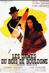 Affiche du film : Les dames du bois de boulogne