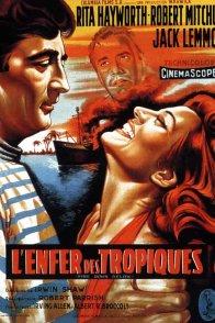 Affiche du film : L'enfer des tropiques