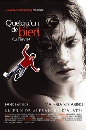 background picture for movie Quelqu'un de bien (la fievre)