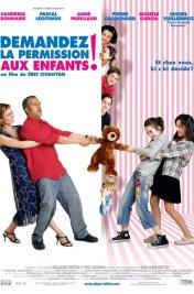 Affiche du film Demandez la permission aux enfants !