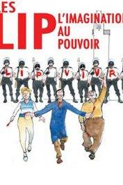 background picture for movie Les lip, l'imagination au pouvoir
