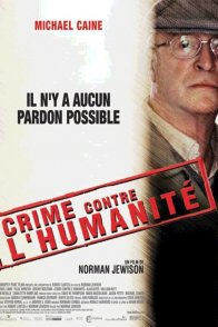 Affiche du film : Crime contre l'humanite