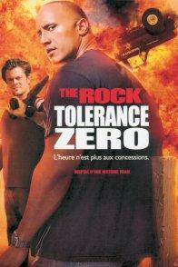 Affiche du film : Tolerance zero