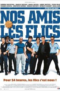Affiche du film : Nos amis les flics