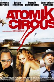background picture for movie Atomik circus (le retour de James Bataille)