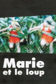Affiche du film : Marie et le loup