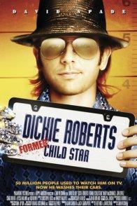 Affiche du film : Dickie roberts : ex-enfant star