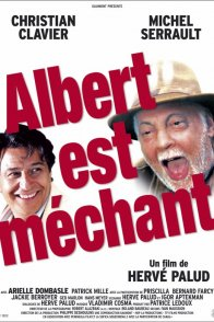Affiche du film : Albert est mechant