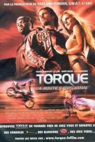 Affiche du film : Torque, la route s'enflamme