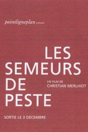 background picture for movie Les semeurs de peste