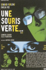 Affiche du film : Une souris verte...