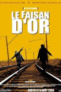 Affiche du film : Le faisan d'or