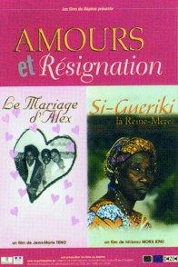 Affiche du film : Amours et resignation