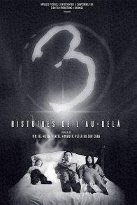 Affiche du film : 3, histoires de l'au-dela