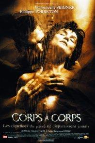 Affiche du film : Corps a corps