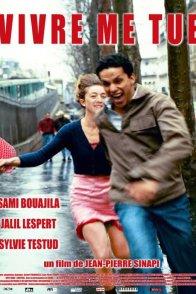 Affiche du film : Vivre me tue